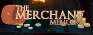 The Merchant Memoirs