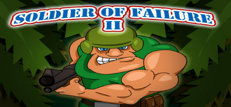 Soldier of Failure 2