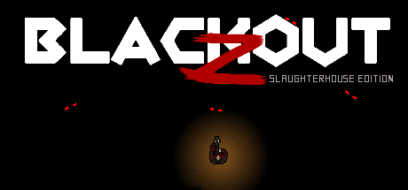 Teaser image for Blackout Z: Slaughterhouse Edition