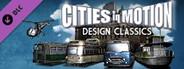 Cities In Motion - Design Classics DLC