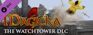 Magicka: The Watchtower