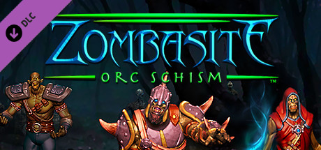 Zombasite - Orc Schism
