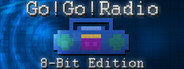 Go! Go! Radio : 8-Bit Edition