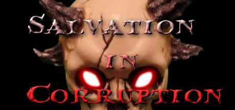 Salvation in Corruption
