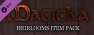 MAGICKA: HEIRLOOMS ITEM PACK DLC