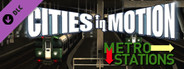 Cities in Motion: Metro Station