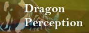 Dragon Perception