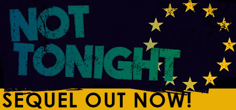 Tonight Is Last Night For Alternate >> Not Tonight On Steam