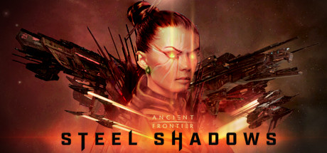 Ancient Frontier: Steel Shadows