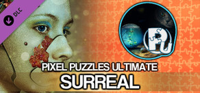 Pixel Puzzles Ultimate - Puzzle Pack: Surreal