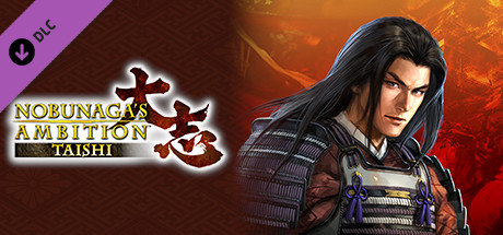 "Nobunaga's Ambition: Taishi - シナリオ「越後の義将」/Scenario ""The Dutiful Lord of Echigo"""