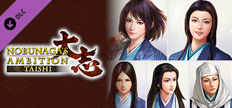 Nobunaga's Ambition: Taishi - 姫衣装替えCGセット~女領主~Princess Costume CG Set - Women Rulers -