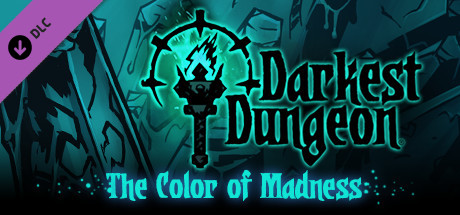 Darkest Dungeon®: The Color Of Madness on Steam