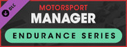 Motorsport Manager - Endurance Series