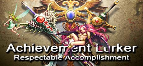 Achievement Lurker: Respectable Accomplishment