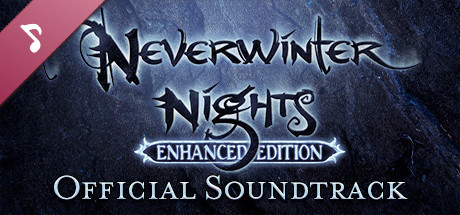 Neverwinter Nights: Enhanced Edition Official Soundtrack