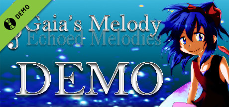 Gaia's Melody: Echoed Melodies Demo