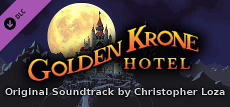 Golden Krone Hotel - Original Soundtrack by Christopher Loza