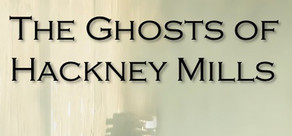 The Ghosts of Hackney Mills cover art