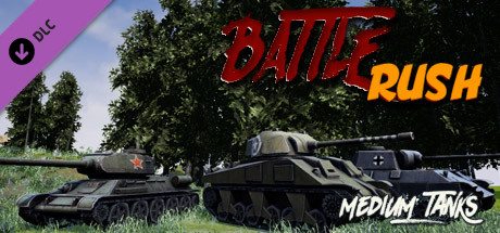 BattleRush - Medium Tanks DLC