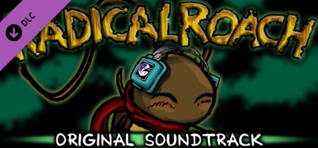 RADical ROACH: Original Soundtrack on Steam