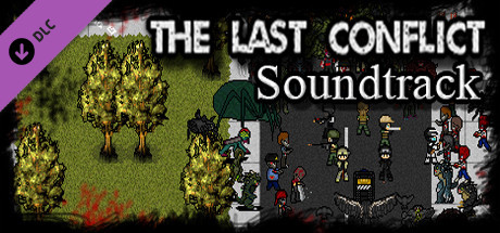 The Last Conflict - Soundtrack Pt.1
