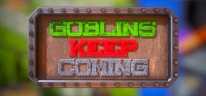 Goblins Keep Coming - Tower Defense cover art