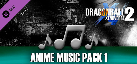 DRAGON BALL XENOVERSE 2 - Anime Music Pack 1