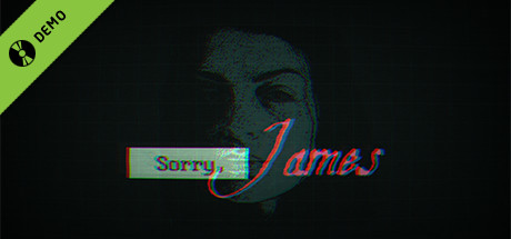 Sorry, James Demo