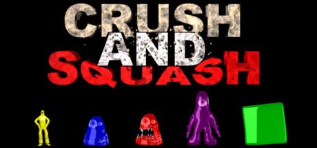 CRUSH & SQUASH
