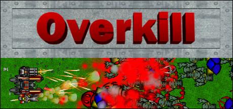 OverKill