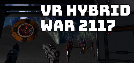VR Hybrid War 2117 - VR 混合战争 2117