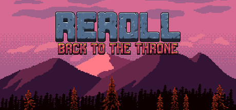 Teaser image for Reroll: Back to the throne