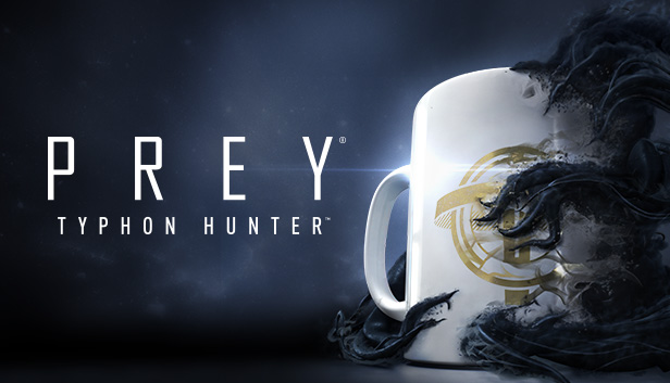 Prey: Typhon Hunter on Steam