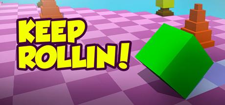 Keep Rollin!