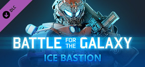 Battle for the Galaxy - Ice Bastion Pack