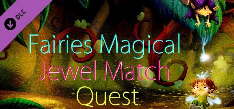Fairies Magical Jewel Match Quest on Steam