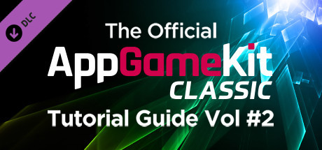 The Official AppGameKit Tutorial Guide Vol 2