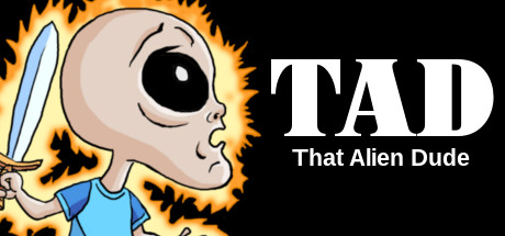 TAD: That Alien Dude