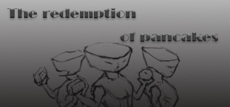 The redemption of pancakes