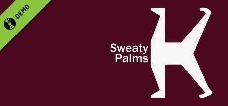 Sweaty Palms Demo