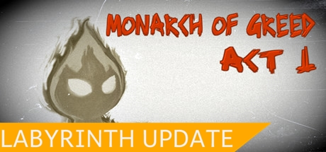 Monarch of Greed - Act 1