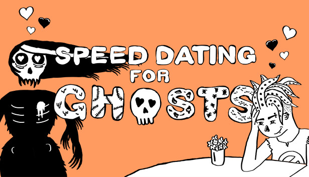 Speed Dating For Ghosts On Steam