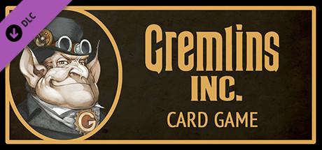 Gremlins, Inc. –Card Game, Print & Play Set