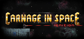 Carnage in Space: Ignition cover art