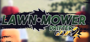 Lawnmower Game 2: Drifter cover art