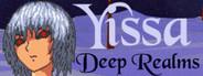 Yissa Deep Realms