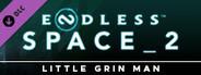 Endless Space® 2 - Little Grin Man Update