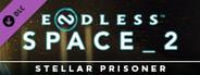 Endless Space® 2 - Stellar Prisoner Update