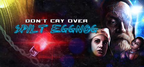 Don't Cry over Spilt Eggnog cover art